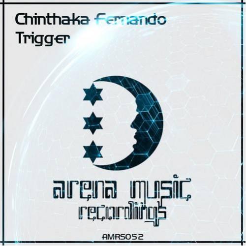 Chintaka Fernando – Trigger