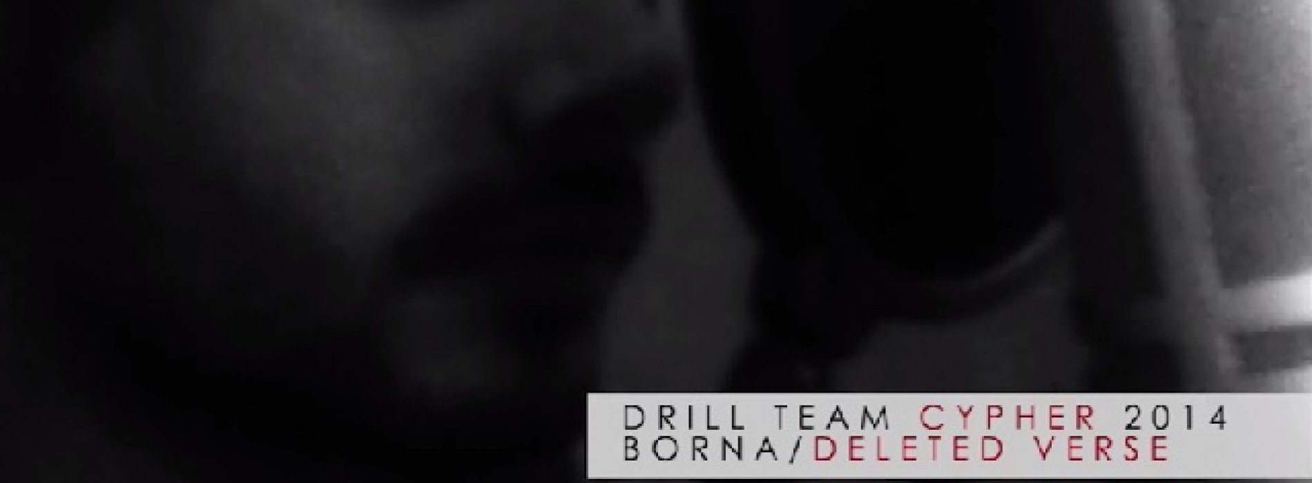 Drill Team Cyhper 14 – Deleted Verse