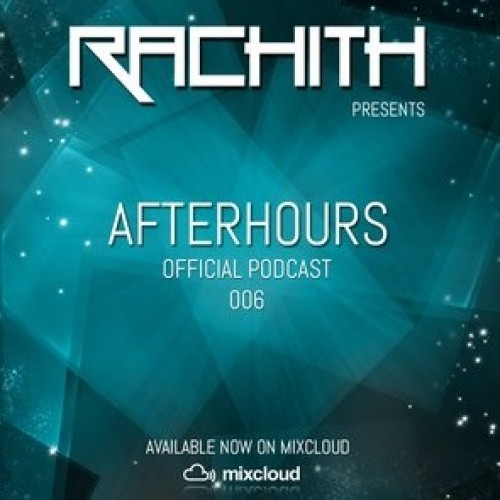 Rachith: Afterhours Podcast Episode #006