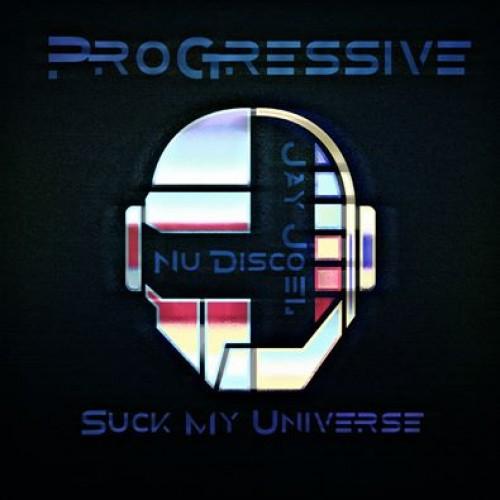 Jay Joel – Suck My Universe #1