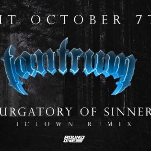 Tantrum & IClown: Purgatory Of Sinners (DnB Remix)