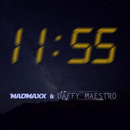 Madmaxx & Daffy Maestro – 11:55
