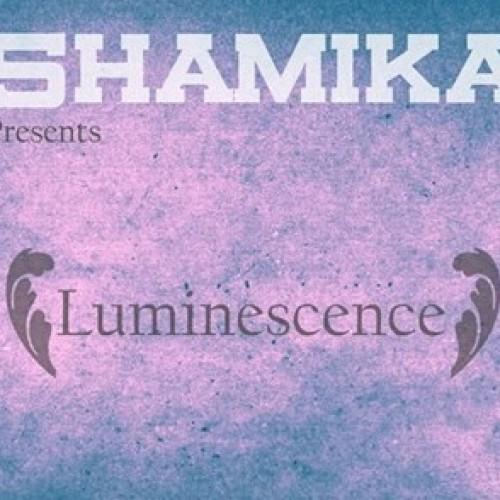 5hamika : Luminescence