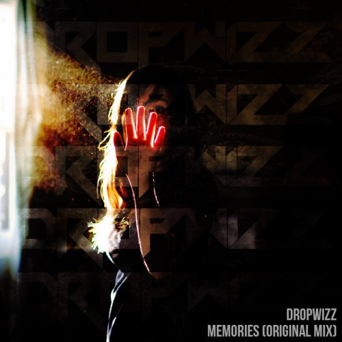 Dropwizz – Memories