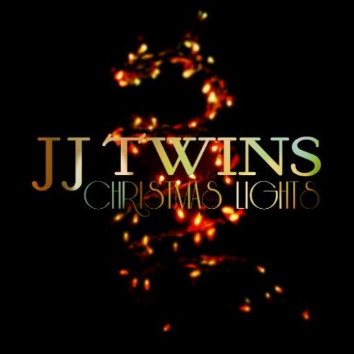 JJ Twins – Christmas Lights