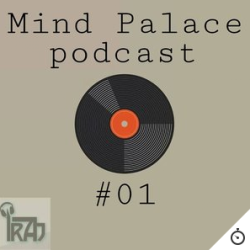 Iraj Kiddwolf – Mind Palace Podcast #01