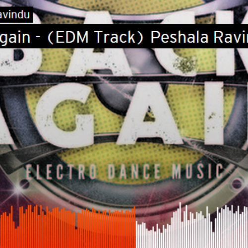 Peshala Ravindu: Back Again