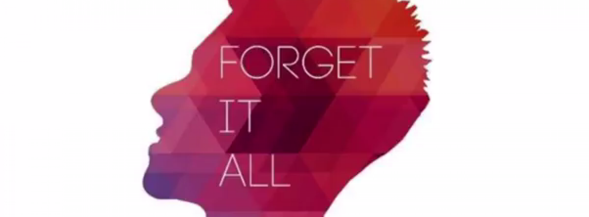 Delvin Hindle – Forget It All