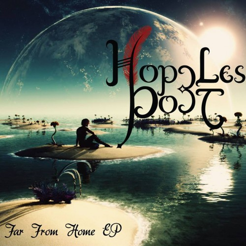 Hopeless Poet – Far From Home