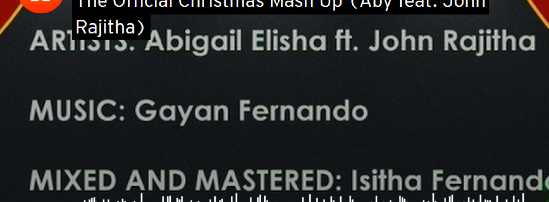 Aby feat. John Rajitha: The Official Christmas Mash-Up