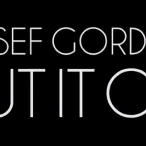 Josef Gordon – Put It On
