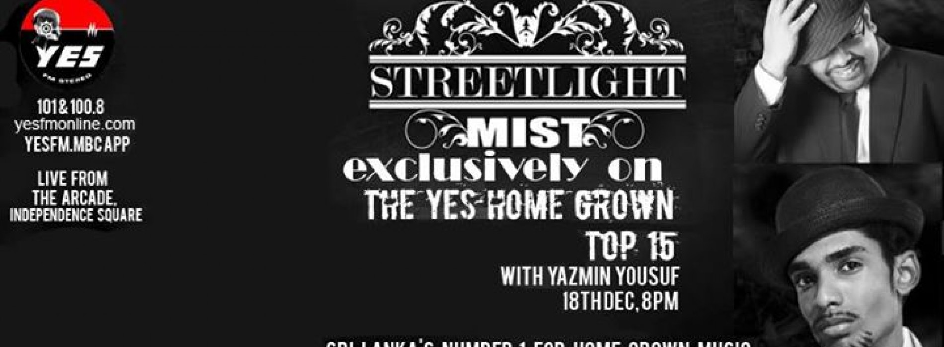 StreetLight Mist On The YES Home Grown Top 15