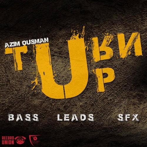 Azim Ousman – Turn Up