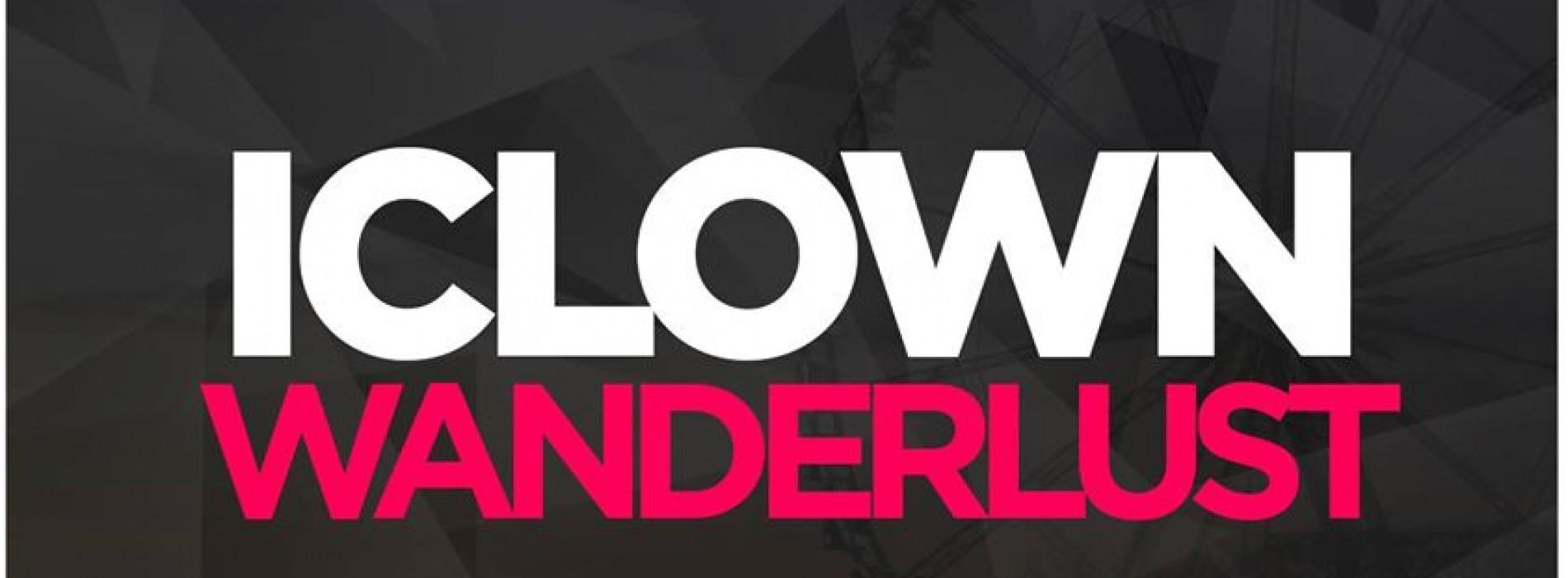 iClown – Wanderlust [EDM.com Exclusive]