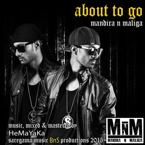 Mandira & Malinga: About to Go