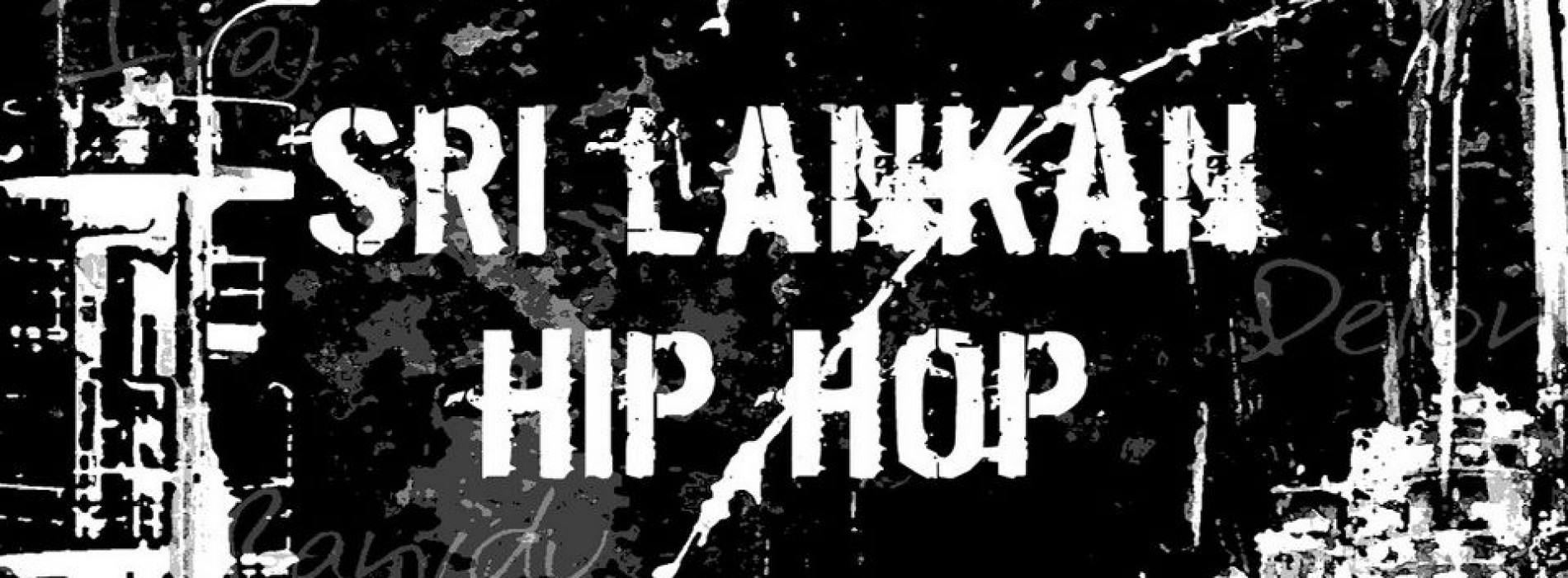 Gangster Maradana – Sri lankan Hip Hop