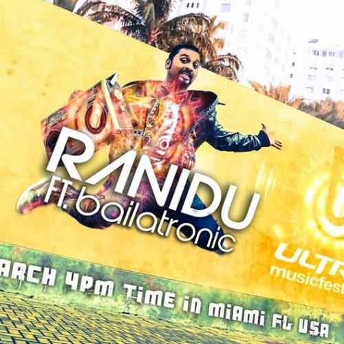 Ranidu Is On The Ultra Music Festival Bill Again