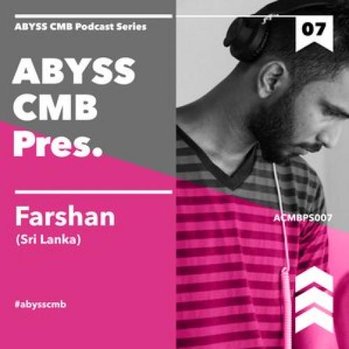 Abyss CMB 007: Farshan
