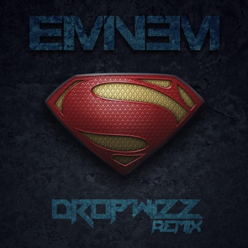 Dropwizz – Eminem: Superman (2K15 Trap Remix)