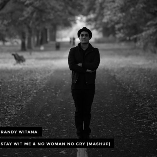 Randhir – Stay With Me & No Woman No Cry (Mashup)