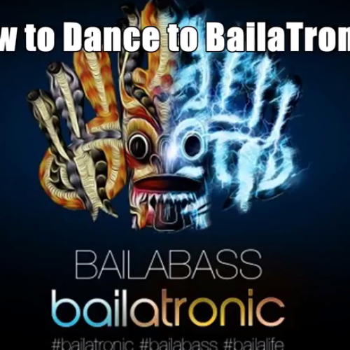 Bailatronic: How To Dance