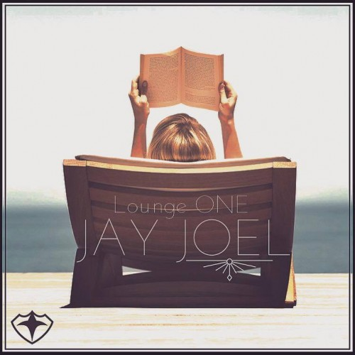 Jay Joel – Lounge One