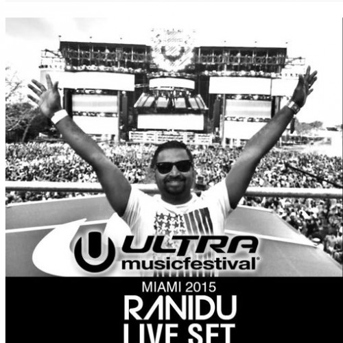 Ranidu – The Ultra Music Festival 2015 Set