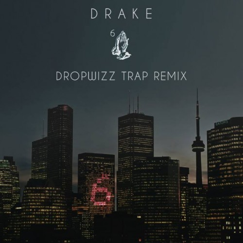 Dropwizz: 6 God ('Trap & Twerk' Remix)