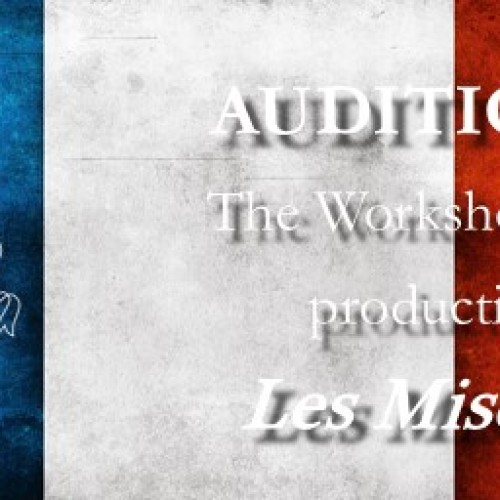 Auditions for The Workshop Players' production of Les Misérables