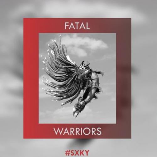 FATAL – Warriors (Original Mix)