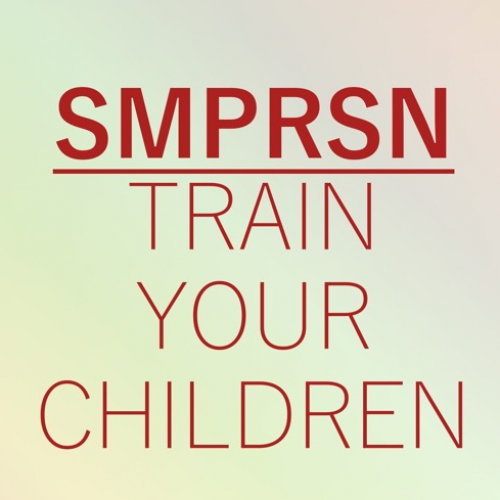 SMPRSN – Train Your Children