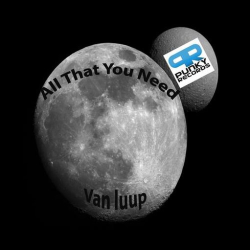Van Luup – All That You Need (teaser)