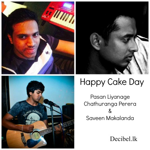 Happy Cake Day To Pasan, Chathuranga & Saveen