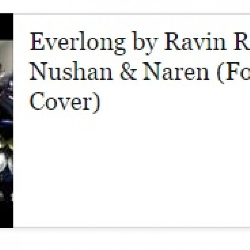 Ravin Ratnam ft Nushan & Naren: Everlong (Foo Fighters)