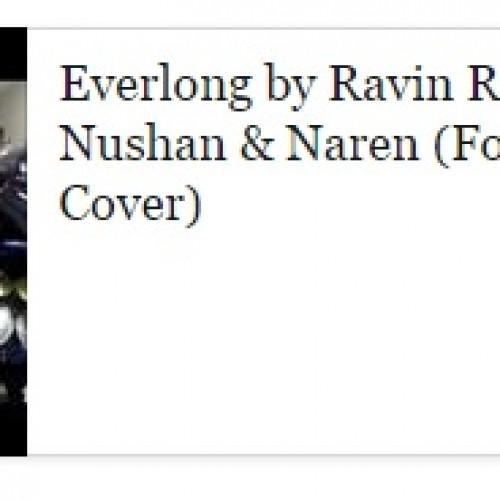 Ravin Ratnam ft Nushan & Naren: Everlong (Foo Fighters)
