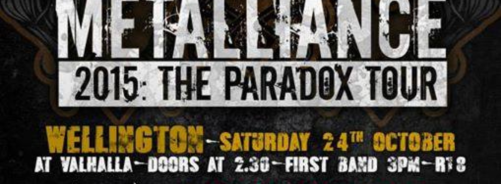 Stigmata Announces : Metalliance New Zealand 2015: The Paradox Tour