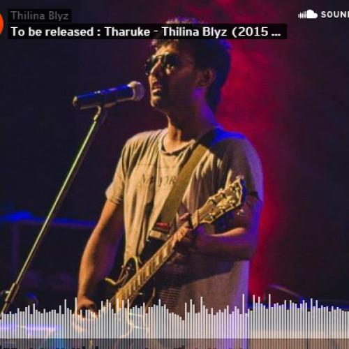 Thilina Blyz – Tharuke