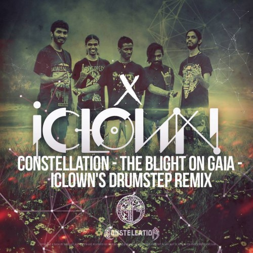 Constellation – The Blight On Gaia (iClown's Drumstep Remix)