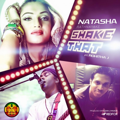 Natasha Rathnayaka Ft Rohitha J – Shake That