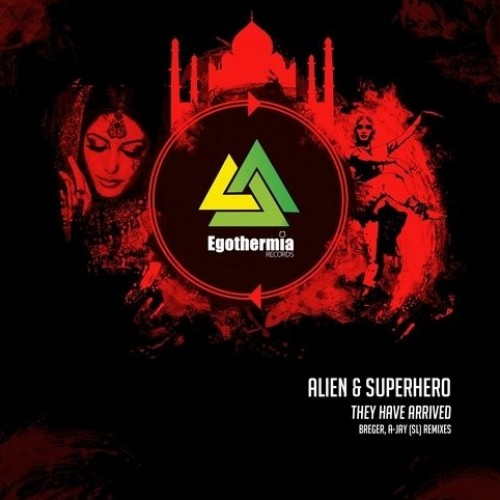A Jay: Alien and Superhero – They Have Arrived (Remix)