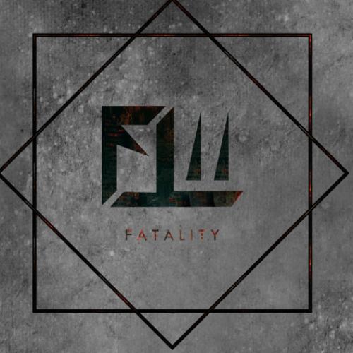 Fatal – Fatality