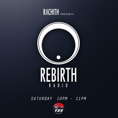 Rebirth Radio With Rachith: #18