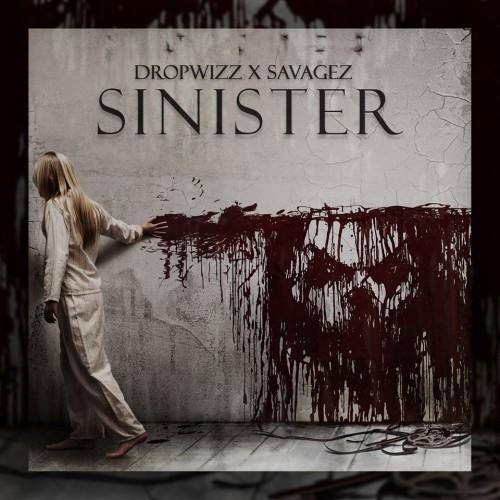 Dropwizz x Savagez – Sinister (Original Mix)