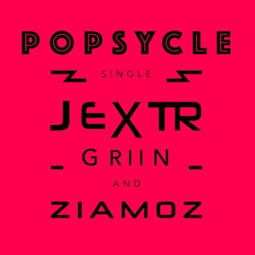 Jextr Griin & Zia Moz – Popsycle