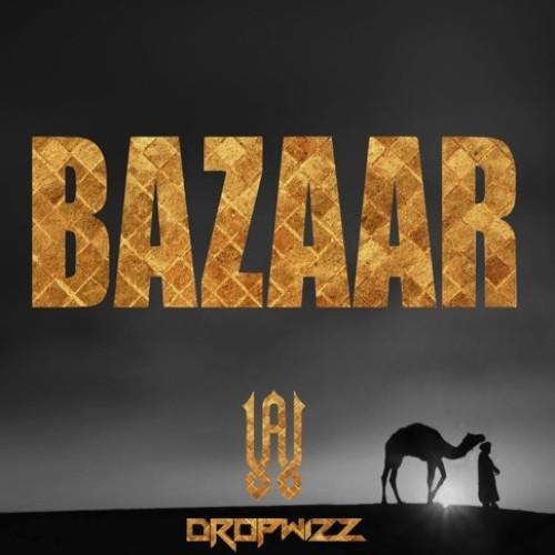 Aharon ✖ Dropwizz – Bazaar