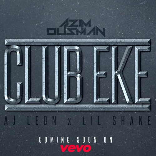 Azim Ousman: Club Eke