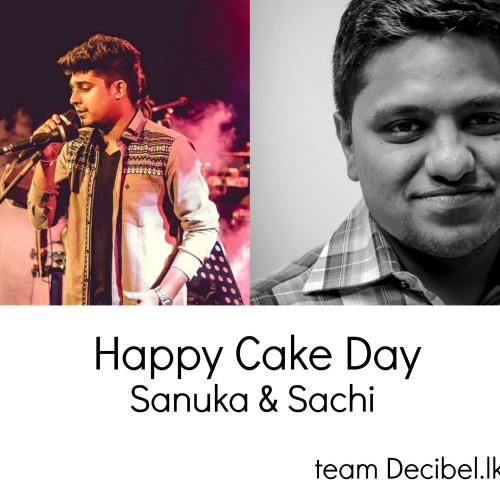 Happy Cake Day To Sanuka & Sachi