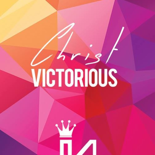 Kingdom Life – Christ Victorious