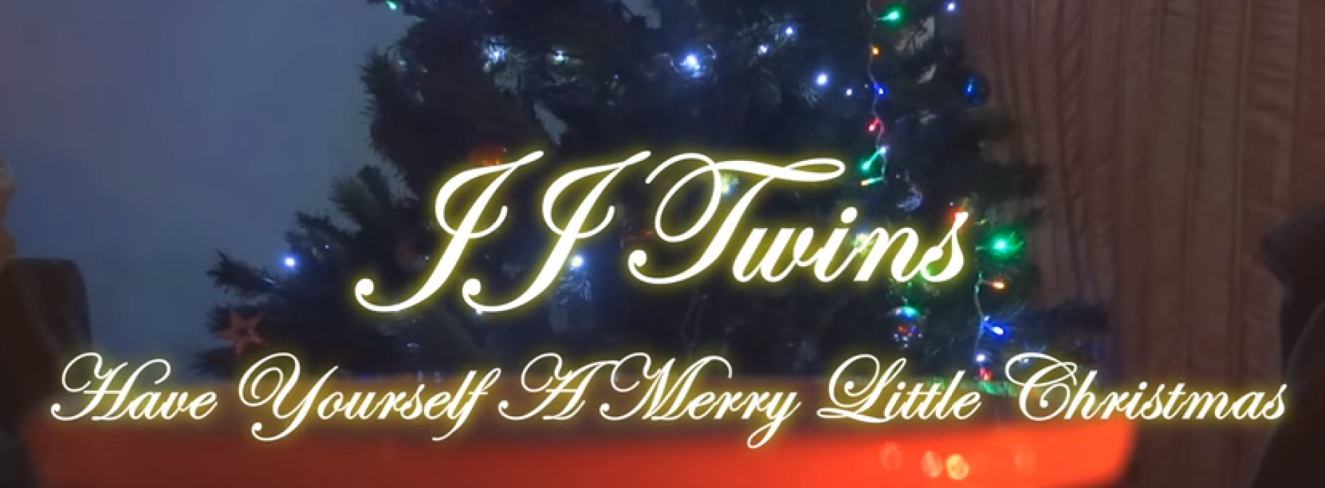JJ Twins – Have Yourself A Merry Little Christmas