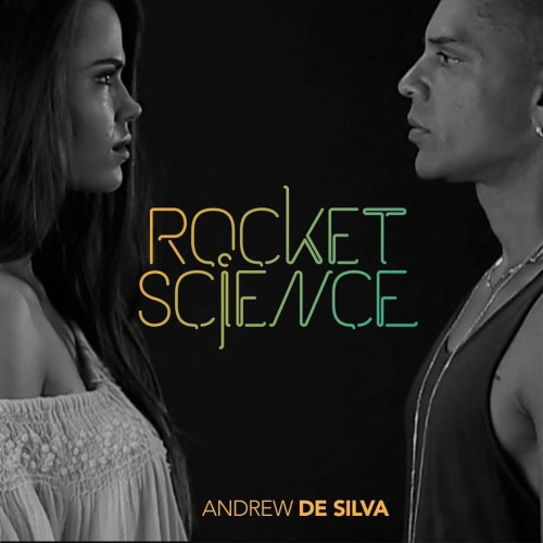Andrew De Silva – Rocket Science